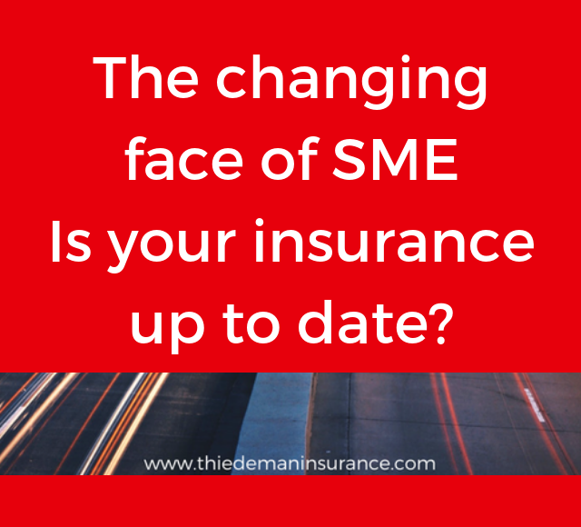 The changing face of SME: Is your insurance up to date?