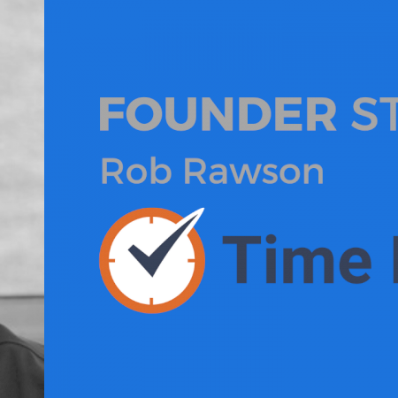 Rob Rawson - Time Doctor - Advisr Founder Stories